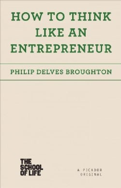 How to Think Like an Entrepreneur (Paperback)