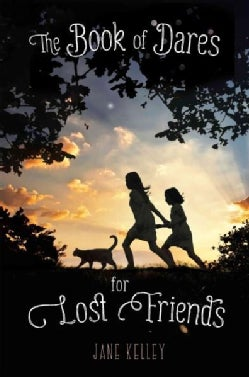 The Book of Dares for Lost Friends (Paperback)