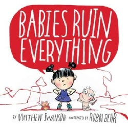 Babies Ruin Everything (Hardcover)