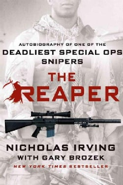 The Reaper: Autobiography of One of the Deadliest Special Ops Snipers (Paperback)