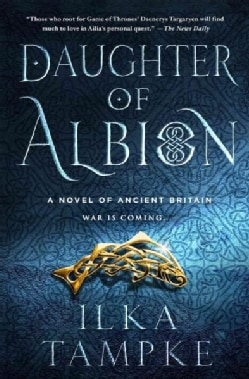 Daughter of Albion: A Novel of Ancient Britain (Hardcover)