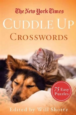The New York Times Cuddle Up Crosswords: 75 Easy Puzzles (Paperback)