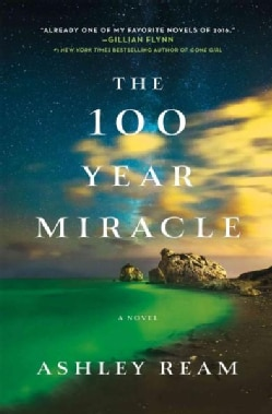 The 100 Year Miracle (Hardcover)