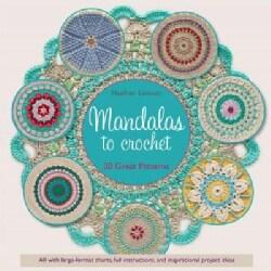 Mandalas to Crochet: 30 Great Patterns (Paperback)