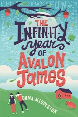 The Infinity Year of Avalon James (Hardcover)