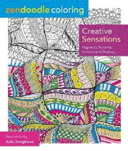 Creative Sensations Adult Coloring Book: Hypnotic Patterns to Color and Display (Paperback)
