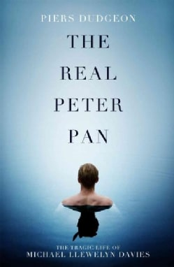 The Real Peter Pan: J. M. Barrie and the Boy Who Inspired Him (Hardcover)