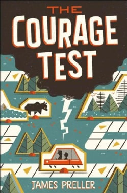The Courage Test (Hardcover)