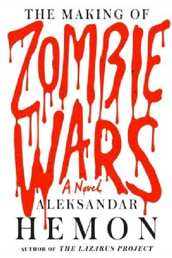 The Making of Zombie Wars (Paperback)