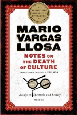 Notes on the Death of Culture: Essays on Spectacle and Society (Paperback)