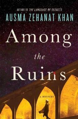 Among the Ruins (Hardcover)