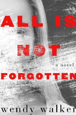 All Is Not Forgotten (Hardcover)