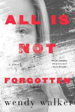 All Is Not Forgotten (Paperback)