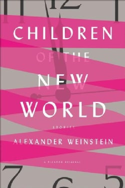 Children of the New World: Stories (Paperback)