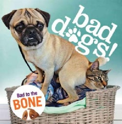 Bad Dogs (Hardcover)