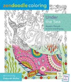 Under the Sea: Aquatic Marvels to Color and Display (Paperback)
