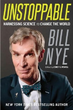 Unstoppable: Harnessing Science to Change the World (Paperback)