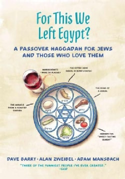 For This We Left Egypt?: A Passover Haggadah for Jews and Those Who Love Them (Hardcover)