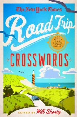 The New York Times Road Trip Crosswords: 150 Easy to Hard Puzzles (Paperback)