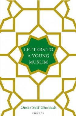 Letters to a Young Muslim (Hardcover)