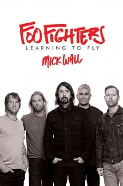 Foo Fighters: Learning to Fly (Hardcover)