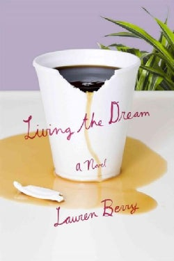 Living the Dream (Paperback)
