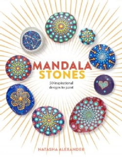 Mandala Stones: 50 Inspirational Designs to Paint (Paperback)