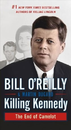 Killing Kennedy: The End of Camelot (Paperback)