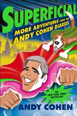 Superficial: More Adventures from the Andy Cohen Diaries (Paperback)