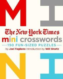 The New York Times Mini Crosswords: 150 Easy Fun-sized Puzzles (Paperback)