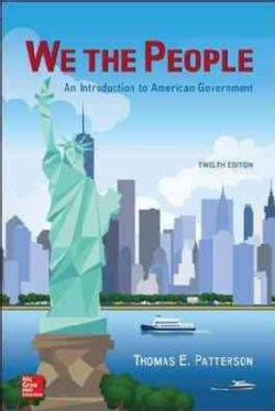 We the People: An Introduction to American Government (Other book format)