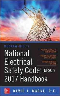 McGraw-Hill's National Electrical Safety Code (NESC) 2017 Handbook (Hardcover)