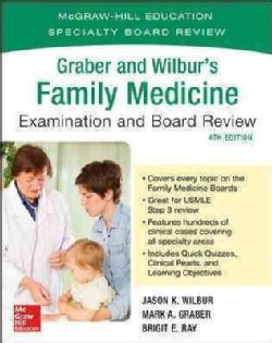 Graber and Wilbur's Family Medicine Examination & Board Review (Paperback)