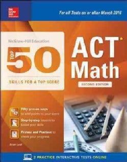 McGraw-Hill Education Top 50 Skills for a Top Score ACT Math