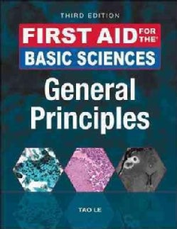 First Aid for the Basic Sciences: General Principles (Paperback)