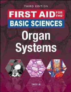 First Aid for the Basic Sciences: Organ Systems (Paperback)