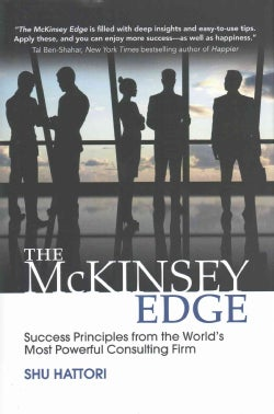 The Mckinsey Edge: Success Principles from the World's Most Powerful Consulting Firm (Hardcover)