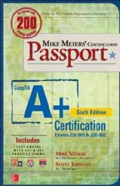 CompTIA A+ Certification: Exams 220-901 & 220-902