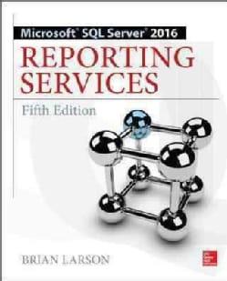 Microsoft SQL Server 2016 Reporting Services (Paperback)