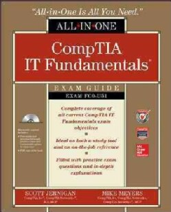 CompTIA IT Fundamentals All-in-One Exam Guide: Exam FC0-U51