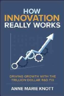 How Innovation Really Works (Hardcover)