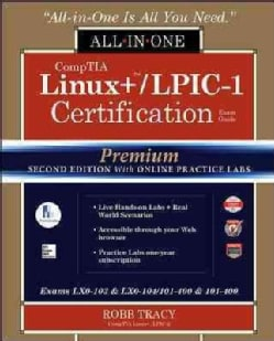 CompTIA Linux+ / LPIC-1 Certification All-in-One Exam Guide: Exams LX0-103 & LX0-104/101-400 & 102-400