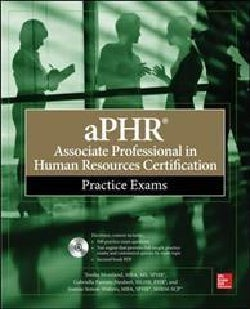 Associate Professional in Human Resources Certification Practice Exams (CD-ROM)