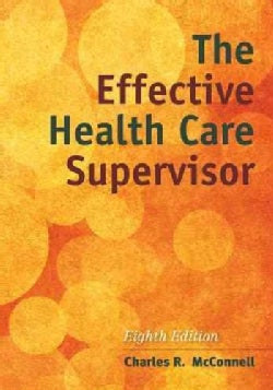 The Effective Health Care Supervisor (Paperback)