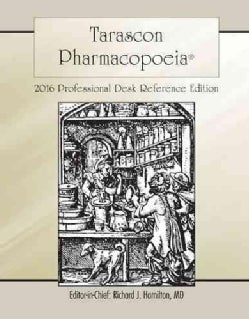 Tarascon Pocket Pharmacopoeia 2016: Professional Desk Reference Edition (Paperback)