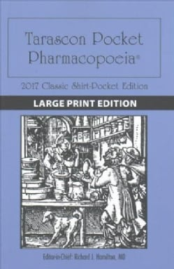 Tarascon Pocket Pharmacopoeia 2017: Classic Shirt-Pocket Edition (Paperback)
