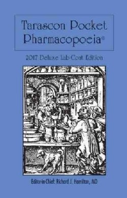 Tarascon Pocket Pharmacopoeia 2017: Deluxe Lab-coat Edition (Paperback)