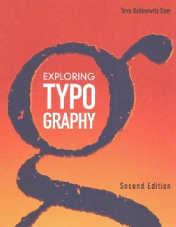 Exploring Typography (Paperback)