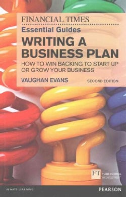 Writing a Business Plan: How to win backing to start up or grow your business (Paperback)