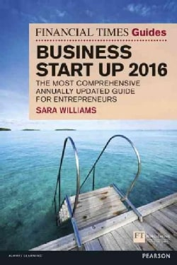 The Financial Times Guide to Business Start Up 2016 (Paperback)